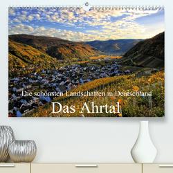 Die schönsten Landschaften in Deutschland – Das Ahrtal (Premium, hochwertiger DIN A2 Wandkalender 2020, Kunstdruck in Hochglanz) von Klatt,  Arno