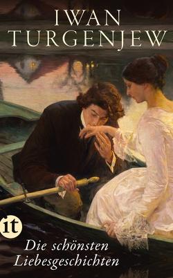 Die schönsten Liebesgeschichten von Turgenjew,  Iwan