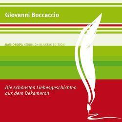 Die schönsten Liebesgeschichten aus dem Dekameron von Boccaccio,  Giovanni, Poewe,  Sabine Swoboda und Christian