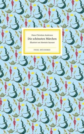 Die schönsten Märchen von Andersen,  Hans Christian, Mann,  Mathilde, Sauvant,  Henriette