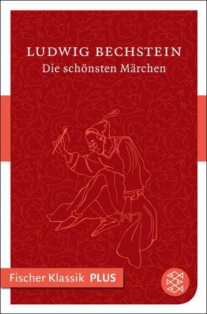 Die schönsten Märchen von Bechstein,  Ludwig