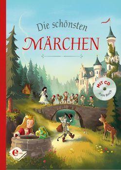 Die schönsten Märchen von Coulmann,  Jennifer, Grimm,  Jacob, Grimm,  Wilhelm, Taube,  Anna