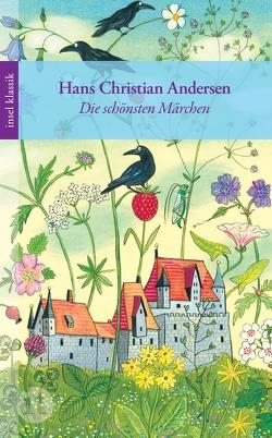Die schönsten Märchen von Andersen,  Hans Christian