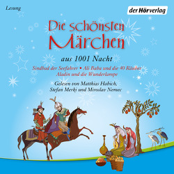 Die schönsten Märchen aus 1001 Nacht von Habich,  Matthias, Merki,  Stefan, Nemec,  Miroslav, Weil,  Gustav Dr.