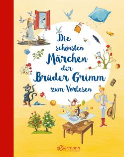 Die schönsten Märchen der Brüder Grimm zum Vorlesen von Grimm,  Jacob und Wilhelm, Schulze,  Marc-Alexander