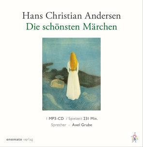 Die schönsten Märchen von Hans Christian Andersen von Andersen,  Hans Christian