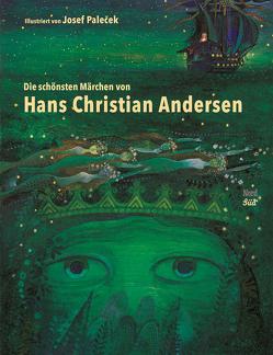 Die schönsten Märchen von Hans Christian Andersen von Andersen,  Hans Christian, Denhardt,  Heinrich, Paleček,  Josef