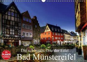 Die schönsten Orte der Eifel – Bad Münstereifel (Wandkalender 2018 DIN A3 quer) von Klatt,  Arno