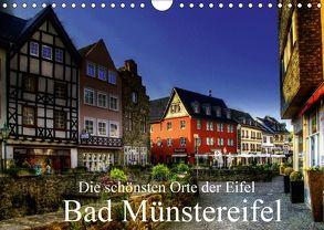 Die schönsten Orte der Eifel – Bad Münstereifel (Wandkalender 2018 DIN A4 quer) von Klatt,  Arno