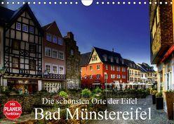 Die schönsten Orte der Eifel – Bad Münstereifel (Wandkalender 2019 DIN A4 quer) von Klatt,  Arno