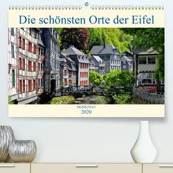 Die schönsten Orte der Eifel – Monschau (Premium, hochwertiger DIN A2 Wandkalender 2020, Kunstdruck in Hochglanz) von Klatt,  Arno
