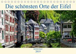 Die schönsten Orte der Eifel – Monschau (Tischkalender 2019 DIN A5 quer) von Klatt,  Arno