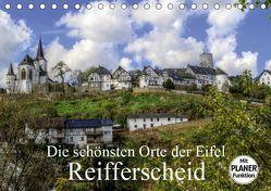 Die schönsten Orte der Eifel – Reifferscheid (Tischkalender 2019 DIN A5 quer) von Klatt,  Arno