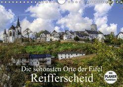 Die schönsten Orte der Eifel – Reifferscheid (Wandkalender 2019 DIN A4 quer) von Klatt,  Arno