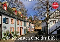 Die schönsten Orte der Eifel (Wandkalender 2018 DIN A3 quer) von Klatt,  Arno