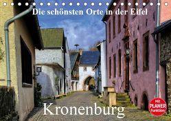 Die schönsten Orte in der Eifel – Kronenburg (Tischkalender 2019 DIN A5 quer)