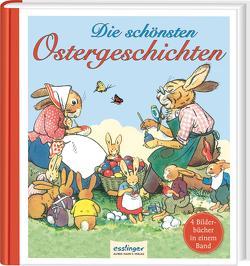 Die schönsten Ostergeschichten von Koch-Gotha,  Fritz, Kranz,  Herbert, Petersen,  C.O., Speisebecher,  Marianne, Wenz-Viëtor,  Else