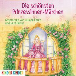Die schönsten Prinzessinnen-Märchen von Baltus,  Gerd, Bintig,  Ilse, Koren,  Juliane