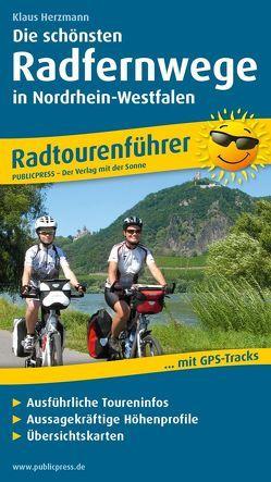 Die schönsten Radfernwege in Nordrhein-Westfalen von Herzmann,  Klaus