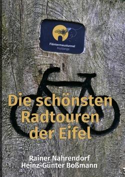 Die schönsten Radtouren der Eifel von Nahrendorf,  Rainer