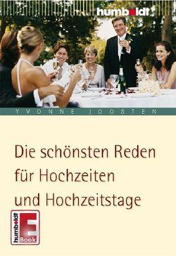 Die schönsten Reden für Hochzeiten und Hochzeitstage von Joosten,  Yvonne