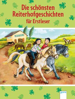 Die schönsten Reiterhofgeschichten für Erstleser von Bosse,  Sarah, Ebert,  Anne