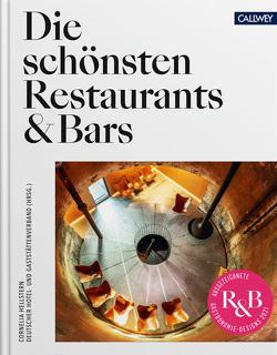Die schönsten Restaurants & Bars 2021 von DEHOGA,  Deutscher Hotel- und Gaststättenverband e.V., Hellstern,  Cornelia