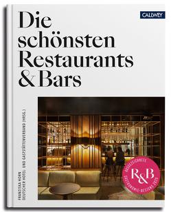 Die schönsten Restaurants & Bars von DEHOGA,  Deutscher Hotel- und Gaststättenverband e.V., Horn,  Franziska