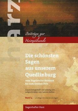 Die schönsten Sagen aus unserem Quedlinburg von Kiehne,  Carsten