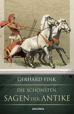 Die schönsten Sagen der Antike von Fink,  Gerhard