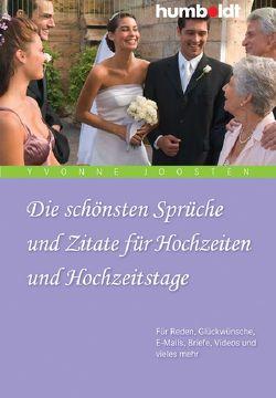Die schönsten Sprüche und Zitate für Hochzeiten und Hochzeitstage von Joosten,  Yvonne