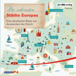 Die schönsten Städte Europas von Baumann,  Christian, Himmelstoss, ,  Beate, Ottlitz,  Till, Posch,  Krista
