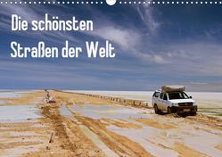 Die schönsten Straßen der Welt (Wandkalender 2021 DIN A3 quer) von Sommer,  Marcel