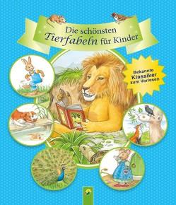 Die schönsten Tierfabeln für Kinder von Sommer,  Karla S.