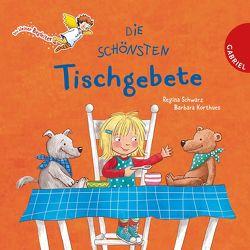 Dein kleiner Begleiter: Die schönsten Tischgebete von Korthues,  Barbara, Schwarz,  Regina