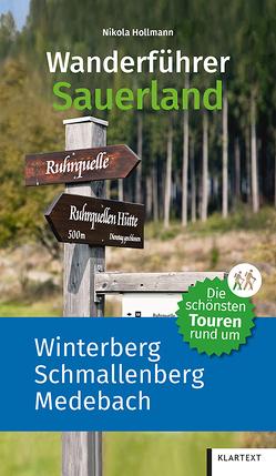 Die schönsten Touren rund um Winterberg, Schmallenberg und Bad Berleburg von Hollmann,  Nikola