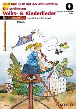 Die schönsten Volks- und Kinderlieder von Estenfeld-Kropp,  Christa, Magolt,  Hans, Magolt,  Marianne