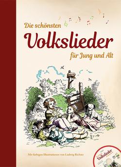 Die schönsten Volkslieder für Jung und Alt – mit CD von Richter,  Ludwig
