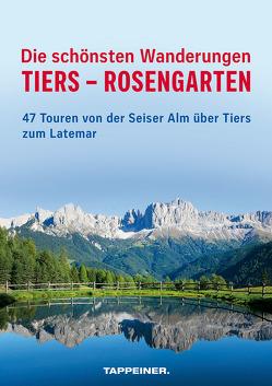Die schönsten Wanderungen Tiers – Rosengarten von Capobussi,  Maurizio