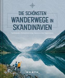 Die schönsten Wanderwege in Skandinavien von KUNTH Verlag