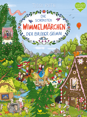 Die schönsten Wimmelmärchen der Brüder Grimm von Rath,  Tessa