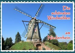 Die schönsten Windmühlen am Niederrhein (Tischkalender 2019 DIN A5 quer) von Jaeger,  Michael, mitifoto
