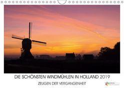 DIE SCHÖNSTEN WINDMÜHLEN IN HOLLAND 2019 (Wandkalender 2019 DIN A4 quer) von Stuij,  John