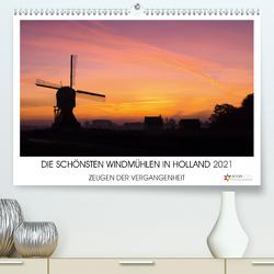 DIE SCHÖNSTEN WINDMÜHLEN IN HOLLAND 2021 (Premium, hochwertiger DIN A2 Wandkalender 2021, Kunstdruck in Hochglanz) von Stuij,  John