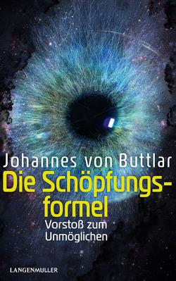 Die Schöpfungsformel von von Buttlar,  Johannes
