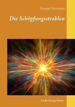 Die Schöpfungsstrahlen von Herrmann,  Karmel