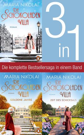 Die Schokoladenvilla Band 1-3: Die Schokoladenvilla/ Goldene Jahre/ Zeit des Schicksals (3in1-Bundle) von Nikolai,  Maria