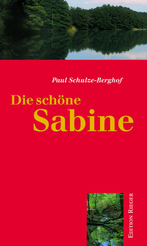 Die schöne Sabine von Schulze-Berghof,  Paul