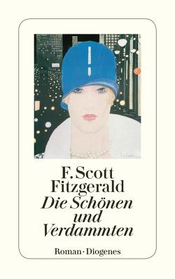 Die Schönen und Verdammten von Fitzgerald,  F. Scott, Oeser,  Hans-Christian