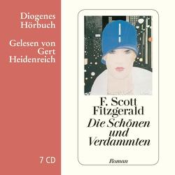 Die Schönen und Verdammten von Fitzgerald,  F. Scott, Heidenreich,  Gert, Oeser,  Hans-Christian
